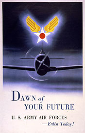 Image: Dawn of your future. U.S. Army Air Forces - enlist today