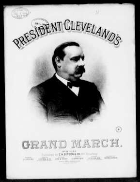 President Cleveland's grand march [sheet music]
