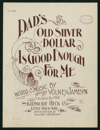 Dad's Old Silver Dollar Is Good Enough for Me [Sheet music]