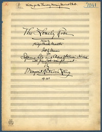 The lonely rose: set to music for soprano solo and chorus of women's voices with pianoforte accompaniment, op. 43. [manuscript score]