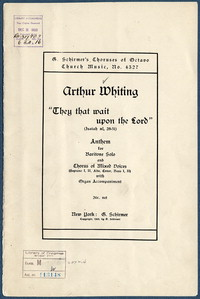 """They that wait upon the Lord"" Isaiah XL, 28-31 : anthem for baritone solo and chorus of mixed voices (soprano I, II, alto, tenor, bass I, II) with organ accompaniment. [vocal score]"