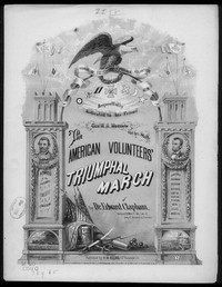 American volunteer's grand triumphal march [sheet music]