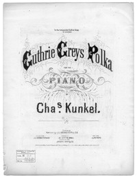 Guthrie Greys polka [sheet music]