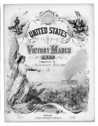 Victory march for the United States, 1865 [sheet music]