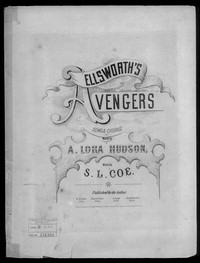 Ellsworth's avengers [sheet music]