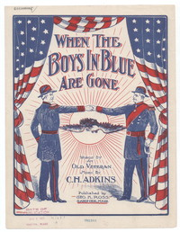 When the boys in blue are gone [sheet music]