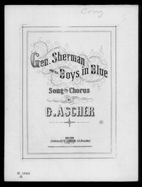General Sherman and his boys in blue [sheet music]