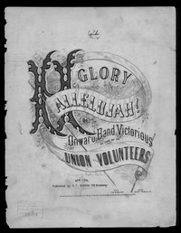 Glory hallelujah! or Onward, band victorious [sheet music]