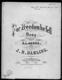For freedom he fell [sheet music]