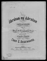 Abraham my Abraham [sheet music]