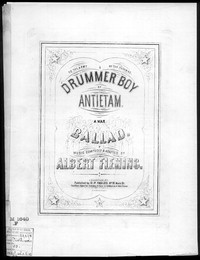 The Drummer boy of Antietam [sheet music]