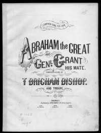 Abraham the great and Genl. Grant his mate [sheet music]