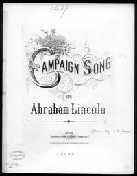 Campaign song for Abraham Lincoln [sheet music]