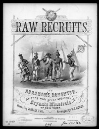 The Raw recruits, or Abraham's daughter [sheet music]