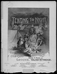Tenting on the old camp ground [sheet music]