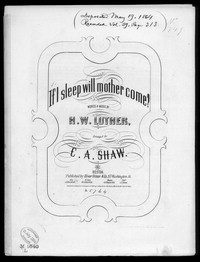 If I sleep, will mother come [sheet music]