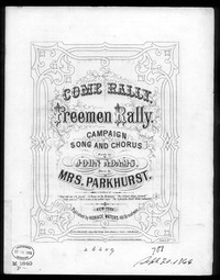 Come rally freemen, rally! [sheet music]