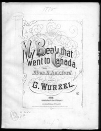 My beau that went to Canada [sheet music]