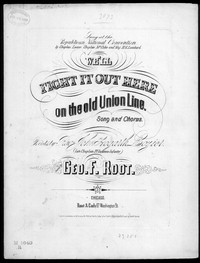 We'll fight it out here on the old union line [sheet music]