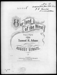 Our land of the west [sheet music]