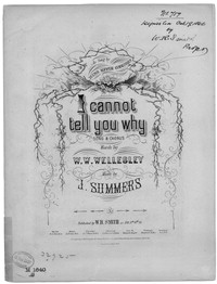 I cannot tell you why [sheet music]