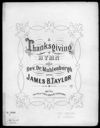 Thanksgiving hymn [sheet music]