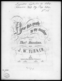 Bear this gently to my mother [sheet music]
