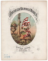 American banner march [sheet music]