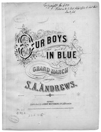 Our boys in blue, grand march [sheet music]