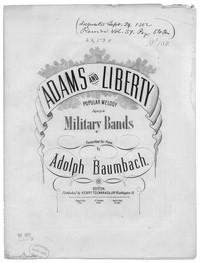 Adams and liberty [sheet music]