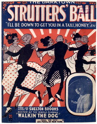 The Darktown strutters' ball [sheet music]