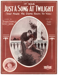 It was just a song at twilight that made me come b [sheet music]