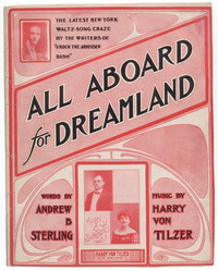 All aboard for dreamland [sheet music]