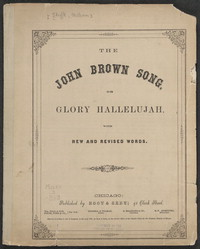 The John Brown song, or Glory hallelujah [sheet music]