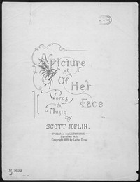 A picture of her face [sheet music]