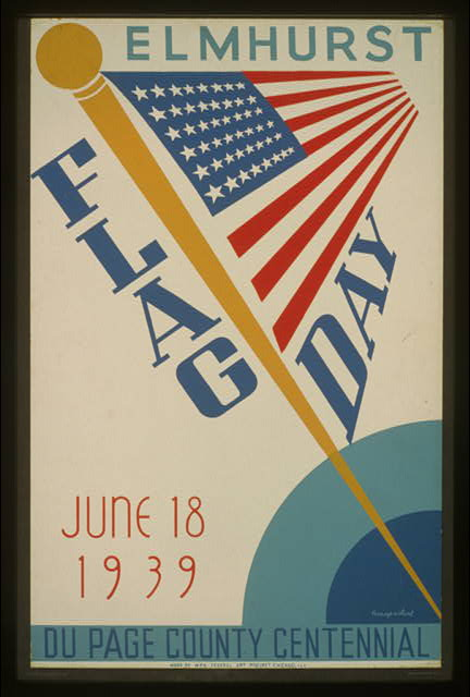 Elmhurst Flag Day 1939, DuPage County Centennial - Posters From the WPA