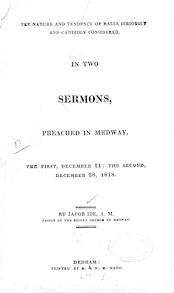 The   nature and tendency of balls seriously and candidly considered, in two sermons, preached in Medway, the first, December 21: the second, December 28, 1818