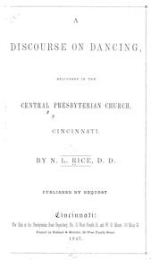 A   discourse on dancing delivered in the Central Presbyterian Church, Cincinnati