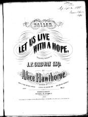 Let us live with a hope, ballad