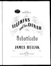 Vilikins and his Dinah schottisch
