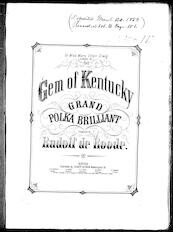 The  gem of Kentucky grand polka brilliant