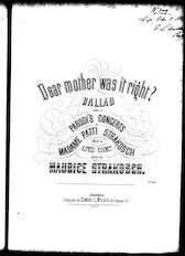 Dear mother, was it right, ballad