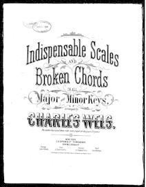 Indispensible scales and broken chords