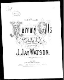 """ Morning calls"" waltz"