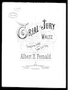 Trial by jury waltz