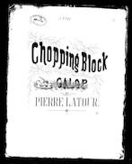 Chopping block galop