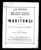 J. W. Pepper`s melodic school for baritone
