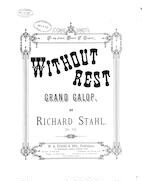 Without rest; Grand galop