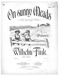 On sunny meads, op. 322