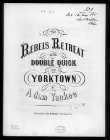 The  Rebels' retreat or the double quick from Yorktown